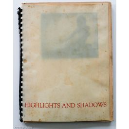 Highlights and Shadows,by Arnold Genthe