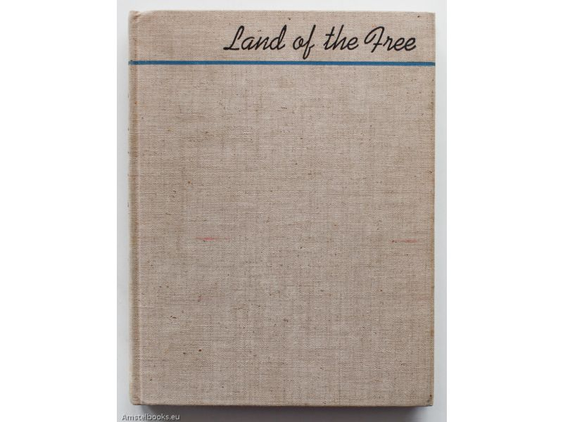 Land of the free,by Archibald MacLeish