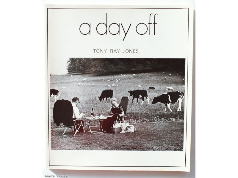 A Day Off: 120 Photographs,by Tony Ray-Jones