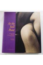 At the Still Point: Photographs From the Manfred Heiting Collection, Volume 2, 1915 - 1968,by Eugenia Parry Janis
